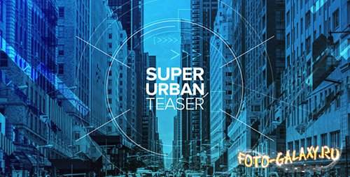 Super Urban Teaser - Project for After Effects (Videohive)