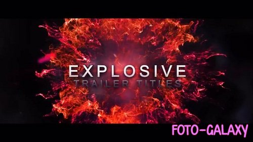 Explosive Trailer Titles - After Effects Templates