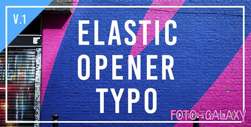 Elastic Opener Typography - Project for After Effects (Videohive)
