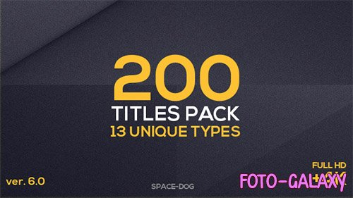 200 Titles Pack (13 unique types) - Project for After Effects (Videohive)