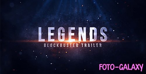 Legends Blockbuster Trailer - Project for After Effects (Videohive)