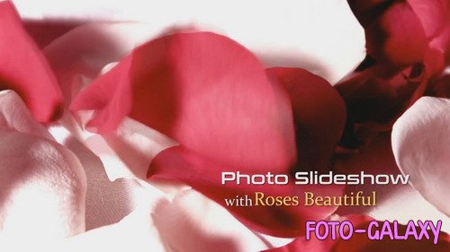 Проект ProShow Producer - Photo Slideshow with Roses Beautiful