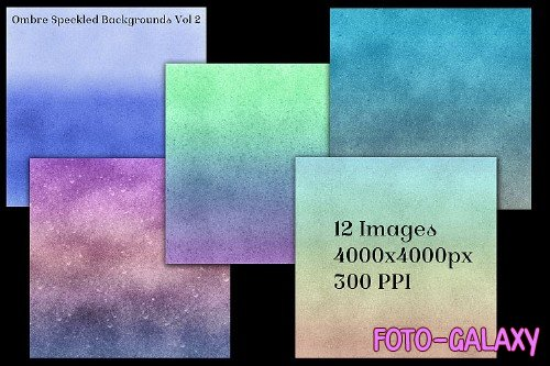 Ombre Speckled Backgrounds Vol 2 - 12 Image Textures Set - 246028