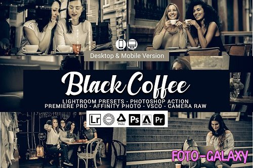 Black Coffee Lightroom Presets - 5155800