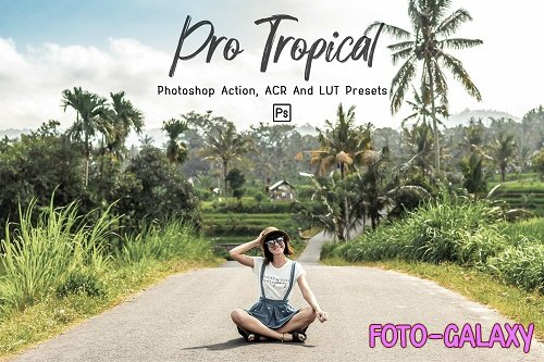 7 Pro Tropical Photoshop Actions, ACR, LUT Presets - 1310478